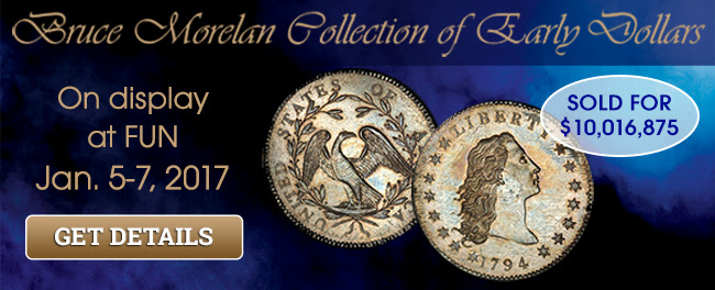 PCGS displays the Bruce Morelan Collection at the 62nd Annual FUN Convention