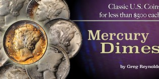 Classic U.S. Coins for less than $500 each, Part 8: Mercury Dimes