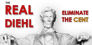 The Real Diehl: It's Time for the United States to Eliminate the One Cent Coin