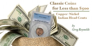 Classic U.S. Coins for less than $500 each, part 12: Copper-Nickel Indian Cents