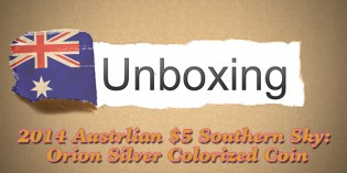 CoinWeek Unboxing: 2014 Australian Southern Sky: Orion $5 Dome-Shaped Silver Coin