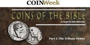 Mike Markowitz: CoinWeek Coins of the Bible Video Series, Part 1 (Tribute Penny)