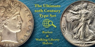 Coin Collecting Strategies: Building the Ultimate 20th Century Type Set, Part 4: Barber and Walking Liberty Half Dollars