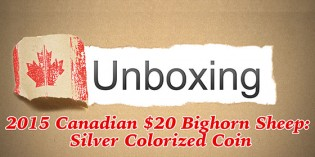 CoinWeek Unboxing: 2015 Canadian Bighorn Sheep $20 Colorized Silver Coin – Video: 5:39