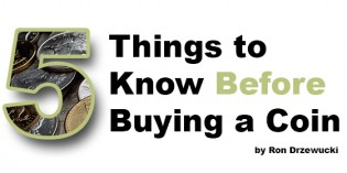 Five Things To Know Before Buying a Coin