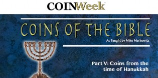 Mike Markowitz: CoinWeek Coins of the Bible Video Series, Part V: Coins from the Time of Hanukkah