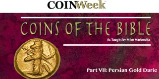 Mike Markowitz: CoinWeek Coins of the Bible Video Series, Part VII: Persian Gold Daric. Video: 3:22