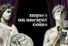 Nine Ladies Dancing: The Muses on Ancient Coins