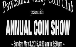 Pawcatuck Valley Coin Club Annual Coin Show