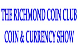 Richmond Coin Club Coin & Currency Show