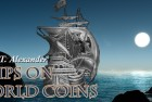 David T. Alexander: Ships on World Coins!