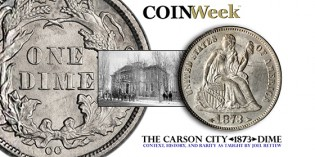 The Story of the 1873 Carson City Dime with Arrows at the Date – VIDEO: 3:38.