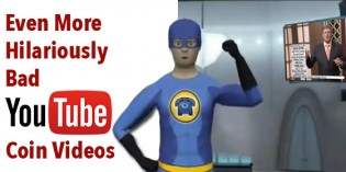 Even More Hilariously Bad YouTube Coin Videos