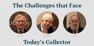 Bowers, Stack, Tripp: Challenges Facing Today's Collector – Video: 4:53