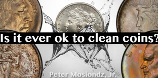 Is It Ever OK to Clean Coins?