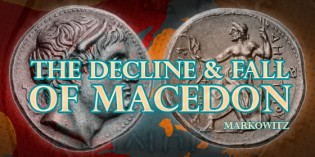 CoinWeek Ancient Coin Series – The Decline and Fall of Macedon