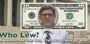 Woman on $10 Bill Announcement Not Quite What It Seems