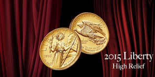 Pricing for 2015 American Liberty High Relief Gold Coin Announced