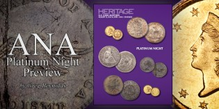 Assortment of Rare U.S. Coins to be offered in ANA Platinum Night Auction