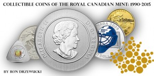 Collectible Coins of the Royal Canadian Mint: 1990-2015