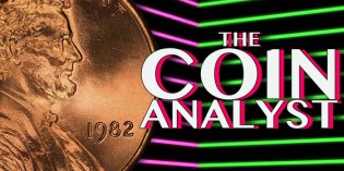 The Coin Analyst: 1982 Lincoln Cent Provides Collectors with Challenges, Rewards