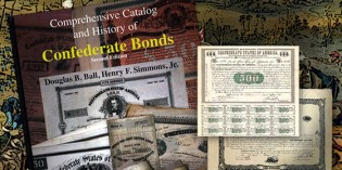 New Book on Collecting Confederate Bonds Released At Memphis Paper Show – VIDEO: 3:35.