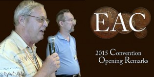 William Eckberg Opening Remarks at the 2015 Early American Coppers Convention – VIDEO: 4:44