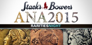 Welcome to Rarities Night, A Stack's Bowers Galleries Tradition With the ANA World's Fair of Money