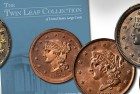 The Magnificent Twin Leaf Collection: A Great Collection of Cents is the Story of American Numismatics