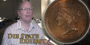 Die State Exhibit for Large Cents at EAC Convention – VIDEO: 2:12.