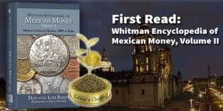 First Read: Whitman Encyclopedia of Mexican Money, Volume 2: Modern Coins of Mexico, 1905 to Date