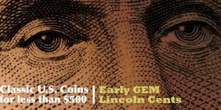 Classic U.S. Coins for less than $500 each, Part 17: Gem Early Lincoln Cents