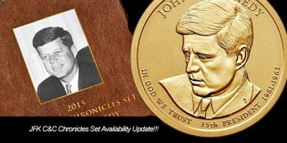 2015 John F. Kennedy Coin & Chronicles Set on Back Order