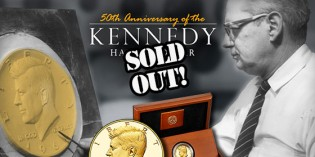 Kennedy Gold Coin, Other U.S. Mint Products Officially Sold Out