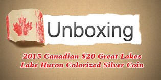 Coinweek Unboxing: Canada 2015 Lake Huron $20 Silver Coin – Video: 5:54
