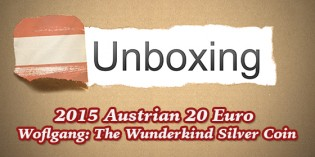 Coinweek Unboxing: 2015 Austrian Mint Wolfgang: The Wunderkind 20 Euro Silver Coin – Video: 6:16