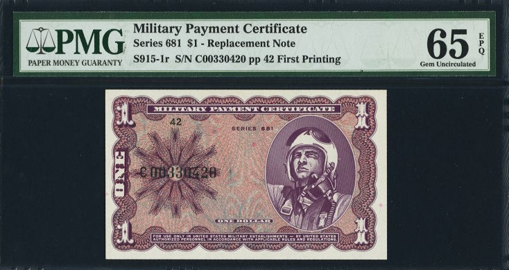 $1 Military Payment Certificate, Series 681, S915 front, PMG 65 Gem Uncirculated EPQ