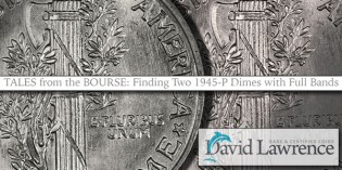 Tales from the Bourse – Finding Two 1945-P Dimes with Full Bands