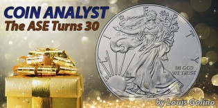 The Coin Analyst: The American Silver Eagle Turns 30