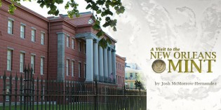 Visiting The New Orleans Mint