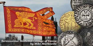Serenissima: Medieval Coinage of Venice