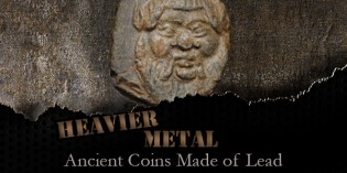 Heavier Metal: Ancient Coins Made of Lead