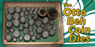 Otto Beh Coin Dies Used to Strike Coins for China on Display – Exclusive Video: 4:47