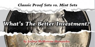 Classic Proof Sets vs. Mint Sets: What's The Better Investment?