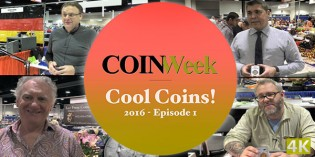 Cool Coins! 2016 Episode 1 – 4K Video!