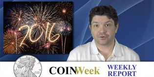 CoinWeek Weekly Coin Market Report – January 5, 2016 – 4K Video