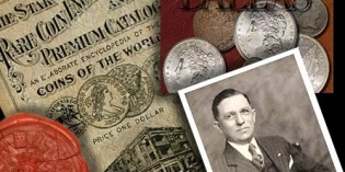 Numismatic History –  Coin Dealer B. Max Mehl –  A Texas Master of Coins