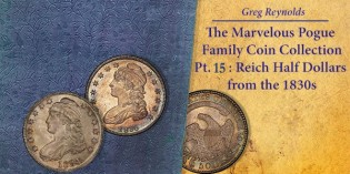 The Marvelous Pogue Family Coin Collection, Pt. 15: Reich Half Dollars from the 1830s