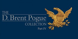 Stack's Bowers, Sotheby's to Make Unprecedented Offering of Rarities in Pogue IV Sale