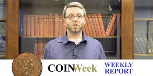CoinWeek Weekly Coin Report – February 17, 2016 – 4K Video